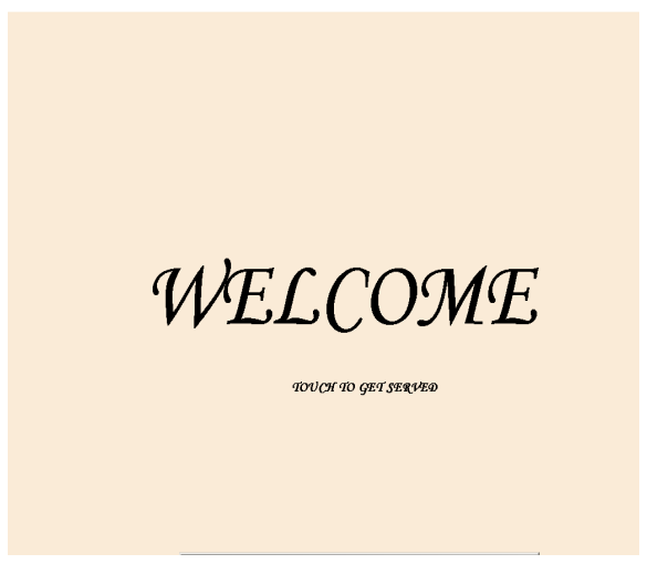 Welcome Screen – The first screen on the table terminal